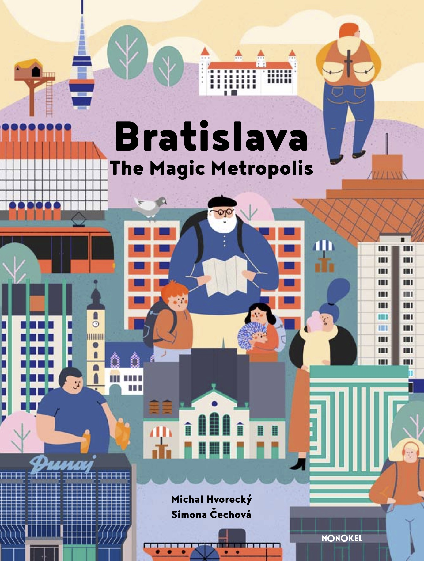front cover of Michal Hvorecky – Bratislava The Magic Metropolis