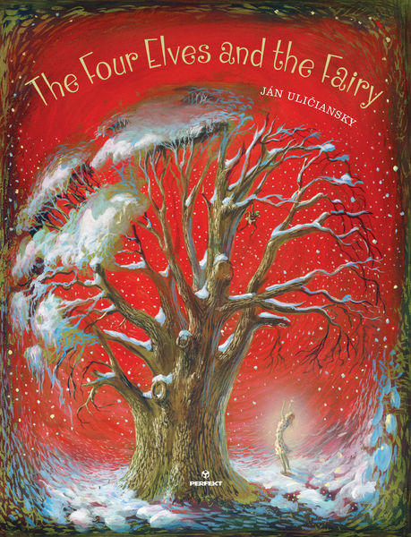 front cover of Jan Uliciansky – The Four Elves and the Fairy